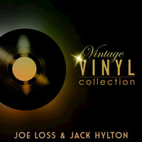 Vintage Vinyl Collection - Joe Loss and Jack Hylton — Joe Loss and his Orchestra, Jack Hylton