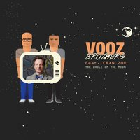 The Whole of the Moon — ערן צור, Vooz Brothers