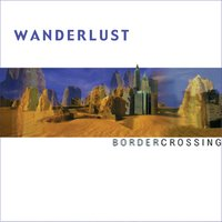 Border Crossing — Wanderlust