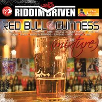 Riddim Driven: Red Bull & Guinness — Various Artists - Riddim Driven: Red Bull & Guinness