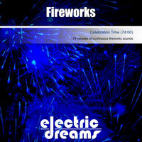 Fireworks — Electric Dreams