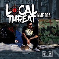 Local Threat — NME DCA