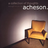 A Collection Of Thoughts — acheson