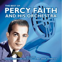 The Best Of Percy Faith And His Orchestra — Percy Faith, His Orchestra