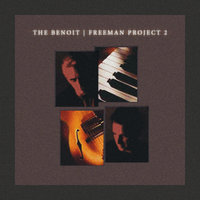 The Benoit/Freeman Project 2 — David Benoit, Russ Freeman
