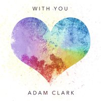 With You — Adam Clark