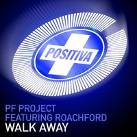 Walk Away — PF Project, Roachford