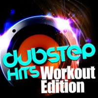 Dubstep Hits: Workout Edition — сборник