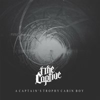 A Captain's Trophy Cabin Boy — I, the Captive