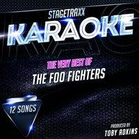 Stagetraxx Karaoke : The Very Best of The Foo Fighters — Toby Adkins
