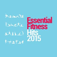 Essential Fitness Hits 2015 — Fitness Hits