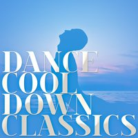 Dance Cool Down Classics — Academy of St. Martin in the Fields Orchestra