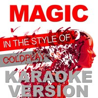 Magic (In the Style of Coldplay) - Single — Ameritz Audio Karaoke