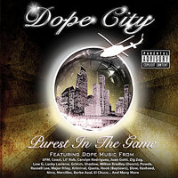 Purest in the Game — Dope City