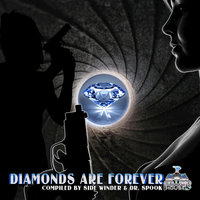 Diamonds Are Forever by Side Winder & Dr.Spook  (Best of Trance, Progressive, Goa and Psytrance Hits) — сборник