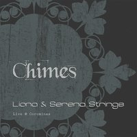 Chimes — Liona & Serena Strings
