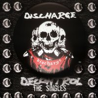 Decontrol: The Singles — Discharge