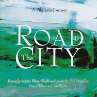 Road to the City — Adrian Plass, Baggaley Clifton Blythe