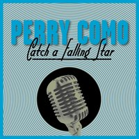 Perry Como Kewpie Doll / Dance Only With Me