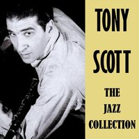 The Jazz Collection — Tony Scott
