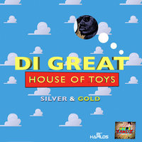 House of Toys — Di Great