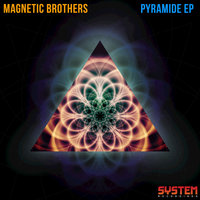 Pyramide - EP — Magnetic Brothers