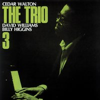 The Trio Vol.3 — Cedar Walton, David Williams, Billy Higgins