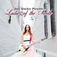 Joey Stuckey Presents: Ladies of the South — сборник