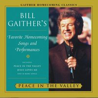 Peace In The Valley — Red Foley, Bill & Gloria Gaither