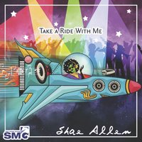 Take A Ride With Me — Shai Allen
