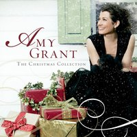 The Christmas Collection — Amy Grant