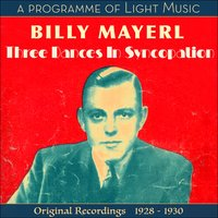 Three Dances In Syncopation - A Programme of Light Music — Billy Mayerl