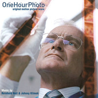 One Hour Photo — Reinhold Heil, Johnny Klimek