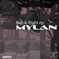 Day and Night EP — Mylan