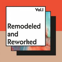 Remodeled and Reworked, Vol. 1 — сборник