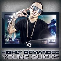 Highly Demanded (H.D) — Young Quicks
