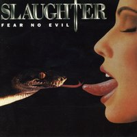 Fear No Evil — Slaughter