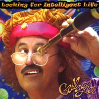 Looking For Intelligent Life — Gallagher