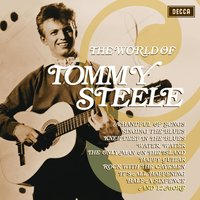 The World Of Tommy Steele — Tommy Steele