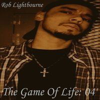 The Game of Life: 04' — Rob Lightbourne
