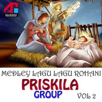 Medley Lagu Rohani: Priskila Group, Vol. 2 — Priskila Group