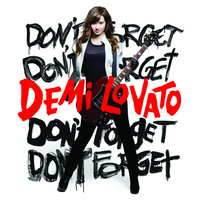 Don't Forget — Demi Lovato