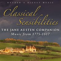 Classical Sensibilities: The Jane Austen Companion  (Music from 1775-1817) — сборник