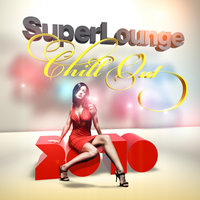 SuperLounge - Chill Out 2010 — Klement Julienne