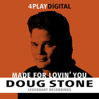 Made For Lovin' You - 4 Track EP — Doug Stone