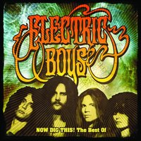 Now Dig This ! — Electric Boys
