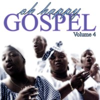 Oh Happy Gospel Volume 4 — сборник
