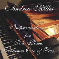 Improvisations for Solo Piano — Andrew Miller