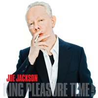 King Pleasure Time — Joe Jackson