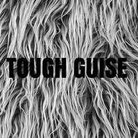Tough Guise — Tough Guise